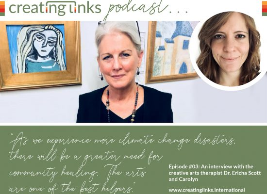 Episode 03: creating links in California: Interview with the creative arts therapist Dr. Ericha Scott
